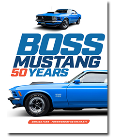 Front cover of  book Boss Mustang 50 years in blue and orange letters with front and side view of blue 1970 Ford Mustang