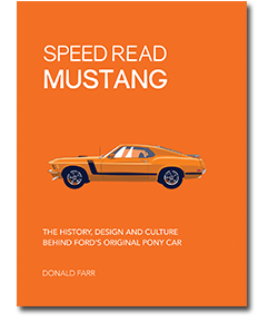 Front cover of book Speed Read Mustang in bright orange with side view of orange Ford Mustang